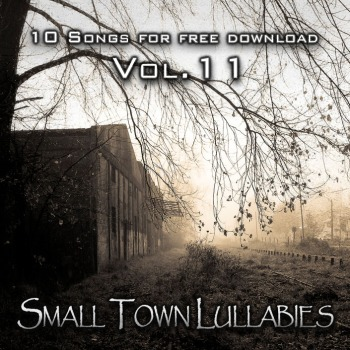10 Songs for free download - Vol.11: Small town lullabies